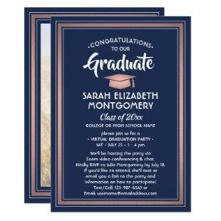 1 Photo Virtual Graduation Navy and Pink Rose Gold Invitation