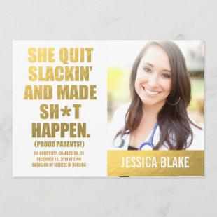 311 She Quit Slackin' And Made Happen Graduation Announcement