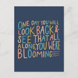 All along, you were blooming postcard