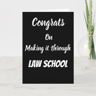 Congrats on making it through law school Card