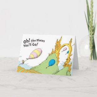 Dr. Seuss | Oh, The Places You'll Go! Card