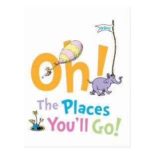 Dr. Seuss | Oh, The Places You'll Go! Postcard