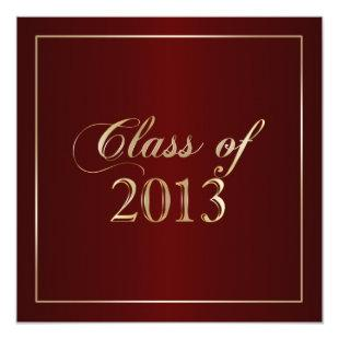 Elegant Maroon and Gold Class of 2013 Invitation