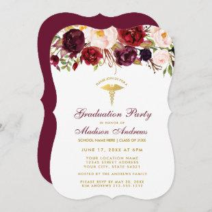 Floral Burgundy Gold Medical Grad Party Invite B