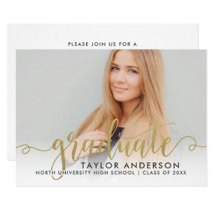 Gold Graduate | Modern Script Graduation Photo Invitation