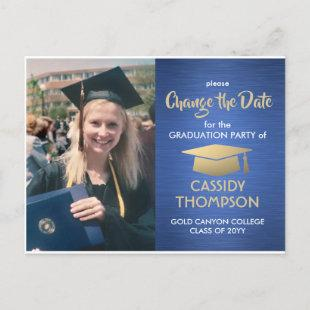 Graduation Change the Date Photo Blue Gold Update Announcement Postcard