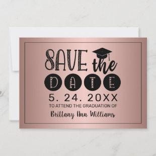Graduation Save the Date Black Typography Rose Announcement