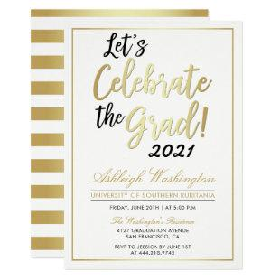 Let's Celebrate The Grad! | Gold White Graduation Invitation
