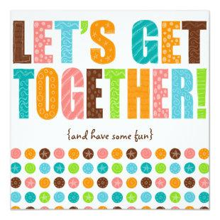 Let's Get Together! Invitation