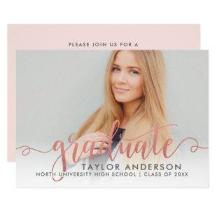 Modern Rose Gold Script Graduate Photo Graduation Invitation