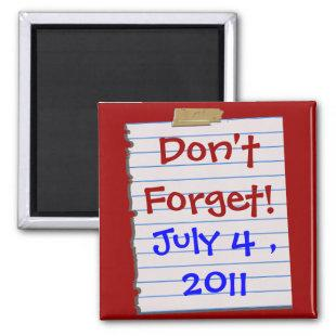 Patriotic Don't Forget! Date Magnet
