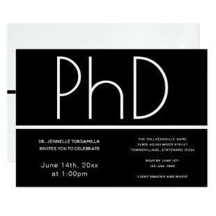 PhD degree Black White Graduation Party Invitation