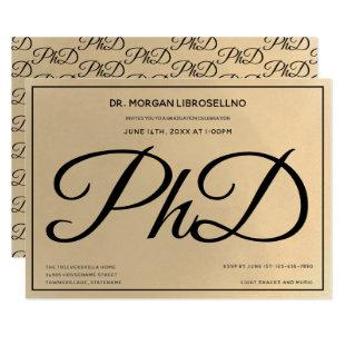 PhD degree Gold Black Graduation Party Invitation