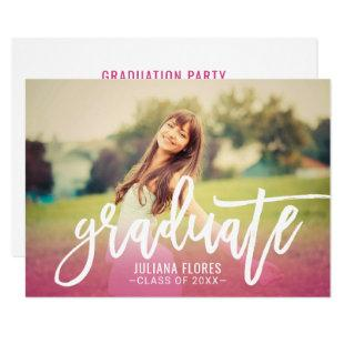 Pink Brushed Script Graduate | Photo Grad Party Invitation