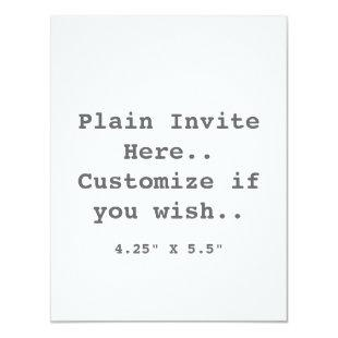 Plain Invite.. Invitation