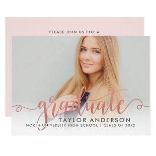 Rose Gold Graduate Modern Script Graduation Photo Invitation