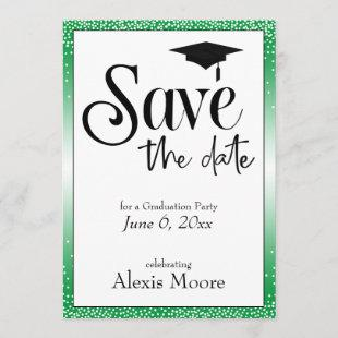 Save the Date for Graduation Party Black on Green Invitation