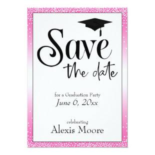 Save the Date Graduation Party Black on Hot Pink Invitation