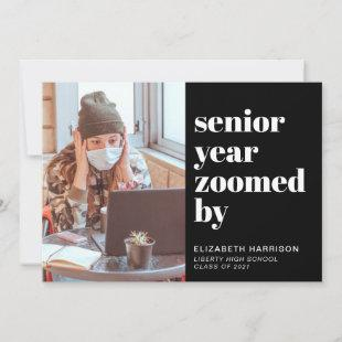 Senior Year Zoomed By Photo Black Graduation Announcement
