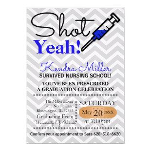 Shot Yeah! Blue Nursing School Graduation Invite