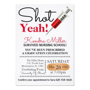 Shot Yeah! Nursing School Graduation Invitation