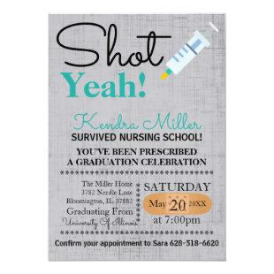 Shot Yeah! Nursing School Graduation Invite