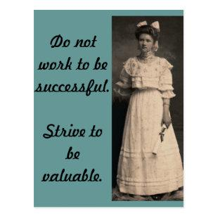 Strive to be Valuable Postcard
