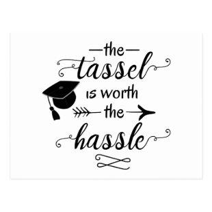 The tassel is worth the hassle postcard