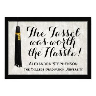 The Tassel Was Worth the Hassle College Graduation Invitation