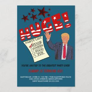 Trump HUGE Greatest Party Ever Celebrate Party Invitation