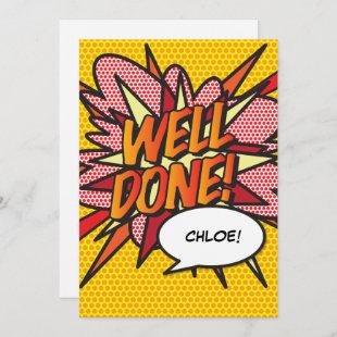 WELL DONE Fun Retro Comic Book Pop Art Invitation